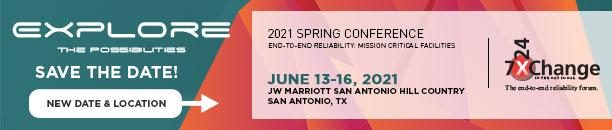 7x24 Exchange International 2021 Spring Conference