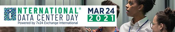 International Data Center Day March 25, 2020  | Powered by 7x24 Exchange International